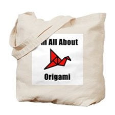 I'm All About Origami Tote Bag