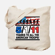 5/1/11 Thanks to the Troops Tote Bag