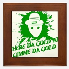 Where Da Gold At?  Gimme Da G Framed Tile