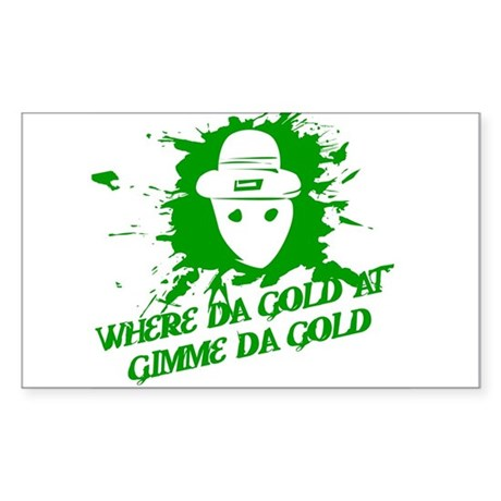 Where Da Gold At? Gimme Da G Sticker (Rectangular