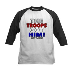 The Troops Got Him Kids Baseball Jersey