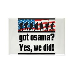 Got Osama? Rectangle Magnet