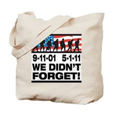 We Didn't Forget 9-11-01 Tote Bag