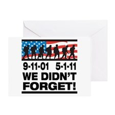 We Didn't Forget 9-11-01 Greeting Card