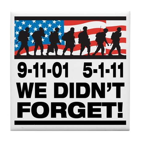 We Didn't Forget 9-11-01 Tile Coaster