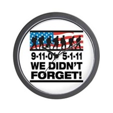 We Didn't Forget 9-11-01 Wall Clock