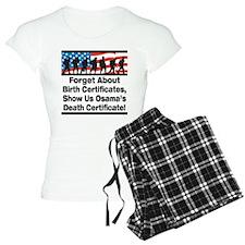 Show Us Osama's Death Certificate Pajamas