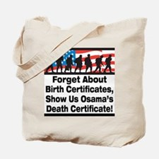 Show Us Osama's Death Certificate Tote Bag