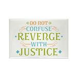 Revenge isn't Justice Rectangle Magnet (100 pack)