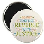 "Revenge isn't Justice 2.25"" Magnet (100 pack)"