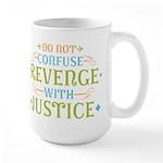 Revenge isn't Justice Large Mug