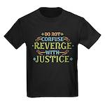 Revenge isn't Justice Kids Dark T-Shirt