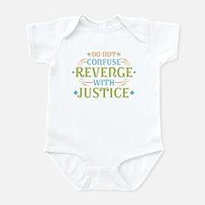 Revenge isn't Justice Infant Bodysuit