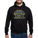 Revenge isn't Justice Hoodie (dark)