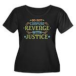 Revenge isn't Justice Women's Plus Size Scoop Neck
