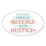 Anti Revenge Sticker (Oval)