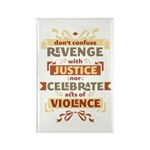 Justice Not Revenge Rectangle Magnet (100 pack)