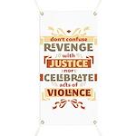 Justice Not Revenge Banner