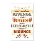Justice Not Revenge 38.5 x 24.5 Wall Peel