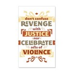 Justice Not Revenge 22x14 Wall Peel