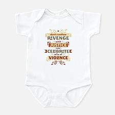 Justice Not Revenge Infant Bodysuit
