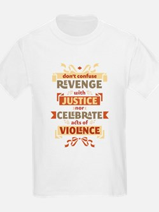 Justice Not Revenge T-Shirt
