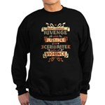 Justice Not Revenge Sweatshirt (dark)