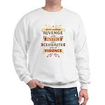 Justice Not Revenge Sweatshirt