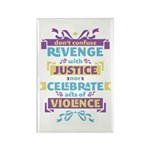 Don't Celebrate Violence Rectangle Magnet (100 pac