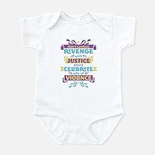 Don't Celebrate Violence Infant Bodysuit
