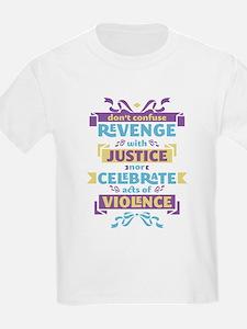 Don't Celebrate Violence T-Shirt