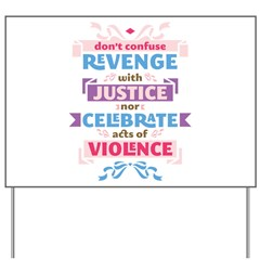 Confuse Revenge Yard Sign