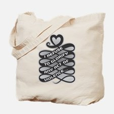 Refuse Glorify Violence Tote Bag