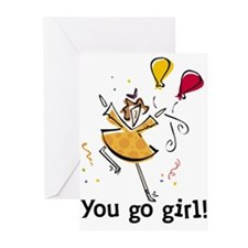 You go girl! Greeting Cards (Pk of 10)