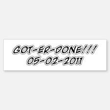 Got-er-Done Bumper Bumper Sticker