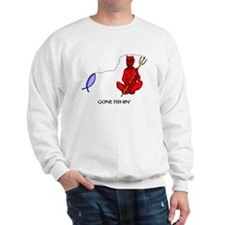 Gone Fishin' Sweatshirt