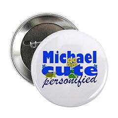 "Cute Michael 2.25"" Button (100 pack)"