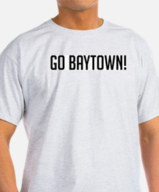 Go Baytown! Ash Grey T-Shirt