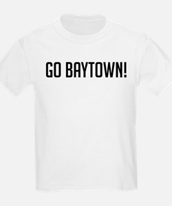 Go Baytown! Kids T-Shirt