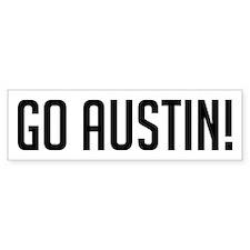Go Austin! Bumper Bumper Sticker