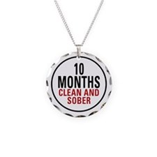 10 Months Clean & Sober Necklace Circle Charm