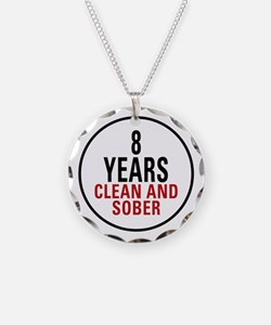 8 Years Clean & Sober Necklace