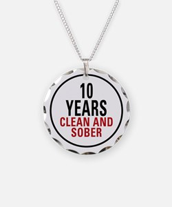 10 Years Clean & Sober Necklace Circle Charm