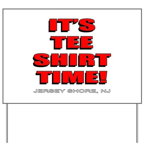 Jersey Shore TST red Yard Sign