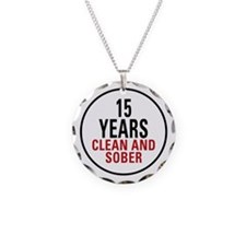 15 Years Clean & Sober Necklace Circle Charm