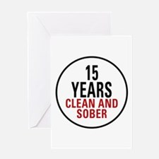 15 Years Clean & Sober Greeting Card