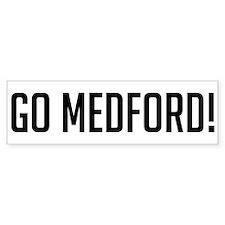 Go Medford! Bumper Bumper Sticker