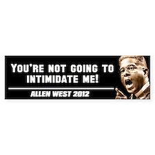 Allen West - Intimidate Bumper Sticker