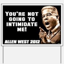 Allen West - Intimidate Yard Sign