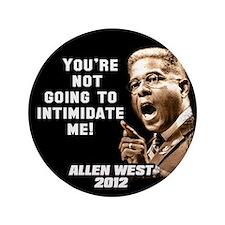 """Allen West - Intimidate 3.5"""" Button (100 pack)"""
